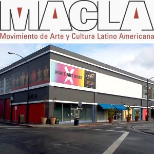 MACLA / Movimiento de Arte y Cultura Latino Americ...