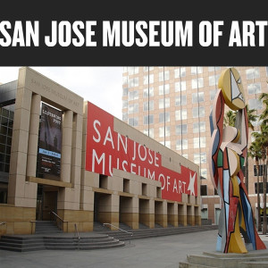 San Jose Museum of Art
